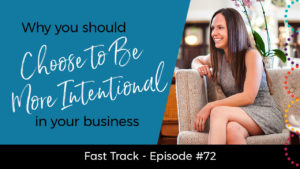 why-you-should-choose-to-be-more-intentional-in-your-business