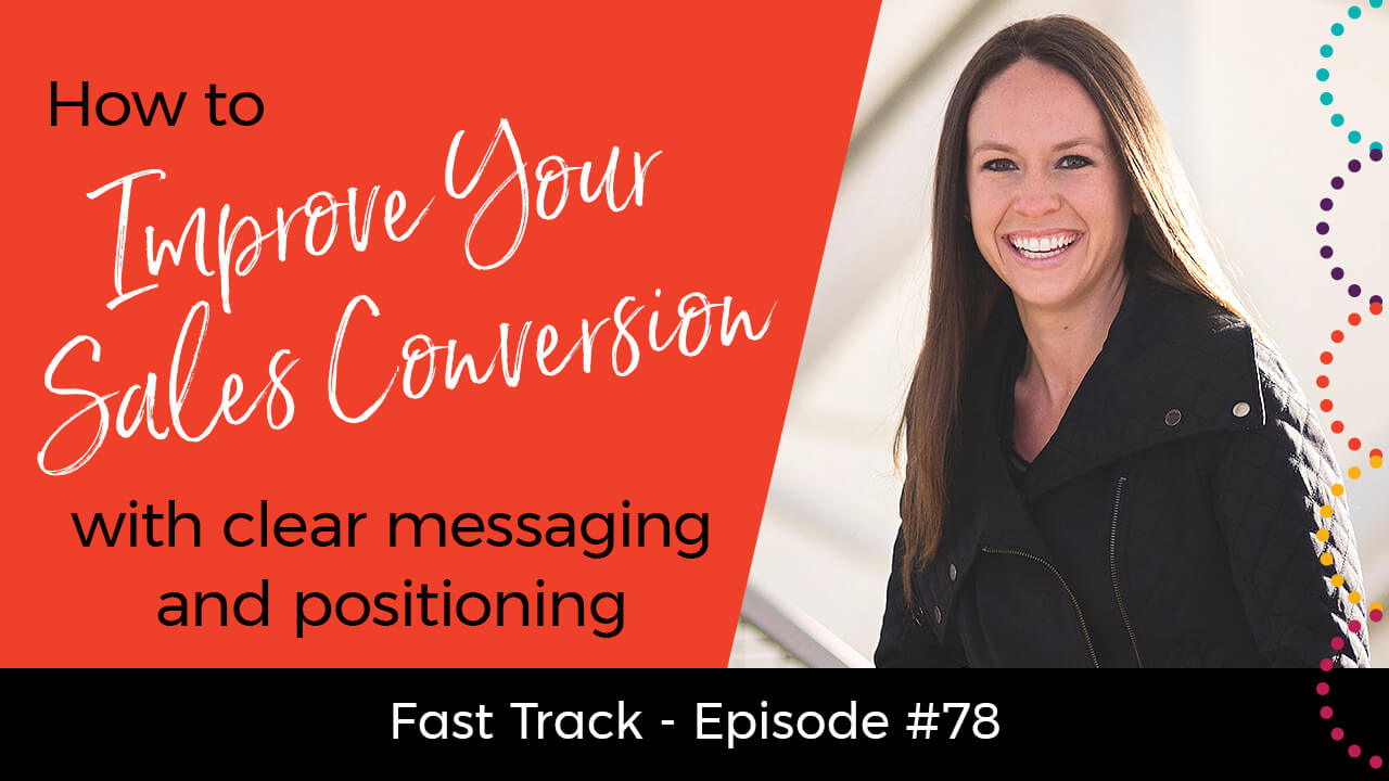 improve-your-sales-conversion-with-clear-messaging-and-positioning